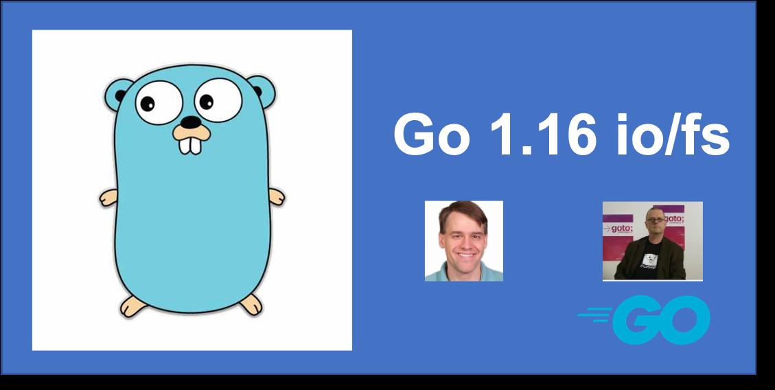 对Go 1.16 io/fs设计的第一感觉:得劲儿!